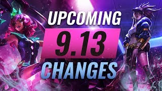 MASSIVE CHANGES: New buffs and reworks coming in Patch 9.13 - League of Legends