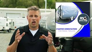 Welcome to RV Masters Trailer Orientation Course!