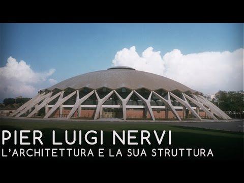 11 - PIER LUIGI NERVI - L'architettura e la sua struttura - Tullia Iori