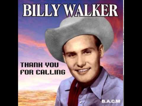 Billy Walker ~ Thank You For Calling