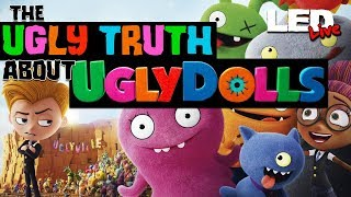 The Ugly Truth About Ugly Dolls | Film Theory -  LED Live