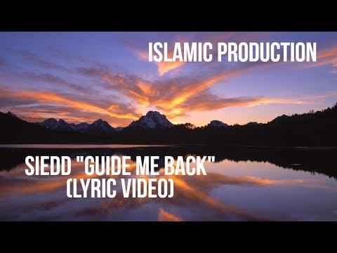 """Siedd-""""Guide Me Back""""(Lyric Video) Vocals only"""