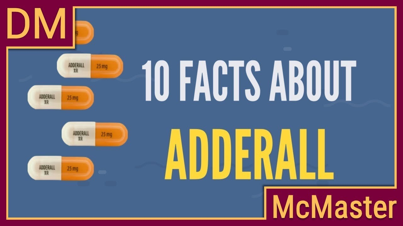 Download Ten facts about Adderall