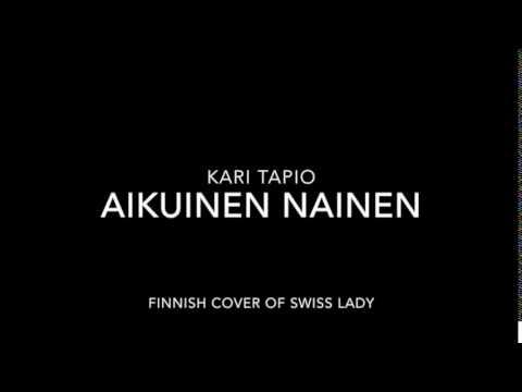 Kari Tapio - Aikuinen Nainen