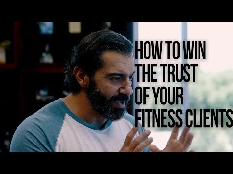 How to Win the Trust of Your Fitness Clients | Bedros Keuilian | Sales