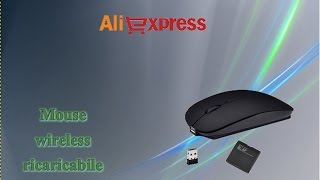 Aliexpress haul unboxing - Mouse wireless ricaricabile / mouse senza fili