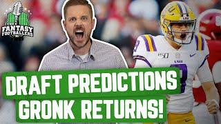 Fantasy Football 2020 - NFL Draft Predictions + GRONK Returns! - Ep. #879