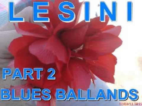 Blues & Ballands Mix Part 2 - Dimitris Lesini Greece