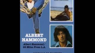 ALBERT HAMMOND - LOVE ISN'T LOVE TILL YOU GIVE IT AWAY (1975)