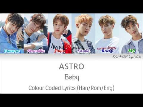 ASTRO (아스트로) - Baby Colour Coded Lyrics (Han/Rom/Eng)