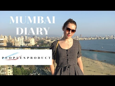 Mumbai Travel Diary | Peoples Product