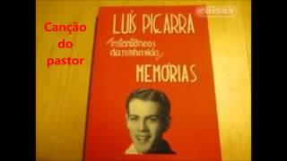 Luis Piçarra - Canção do pastor (Arlindo de Carvalho)
