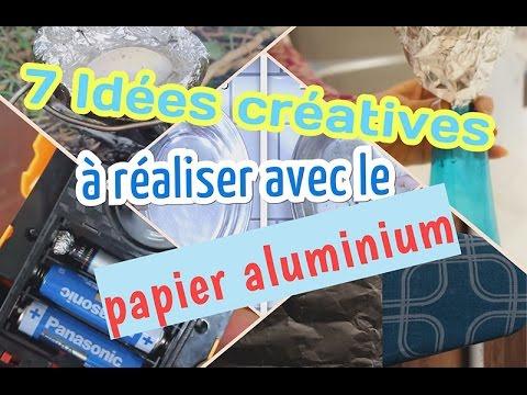 7 Idées Créatives à Réaliser Avec Le Papier Aluminium Youtube