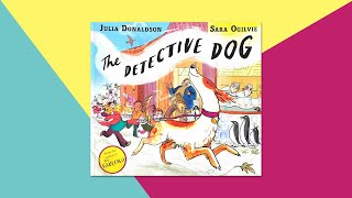 The Detective Dog by Julia Donaldson - Children's Story Read Aloud by This Little Piggy