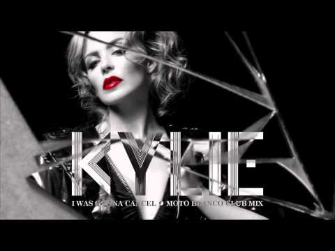 kylie-minogue-i-was-gonna-cancel-moto-blanco-club-mix