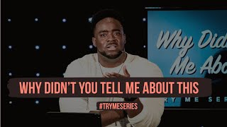 Why Didn't You Tell Me About This | Try Me | (Part 23) Jerry Flowers