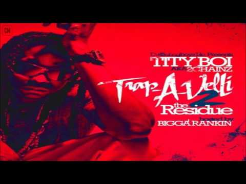 2 Chainz (Tity Boi) - Trap-A-Velli 2 (The Residue) [FULL MIXTAPE + DOWNLOAD LINK] [2010]