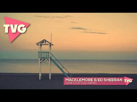 Macklemore & Ed Sheeran - Same Love (Cali...