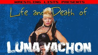 The Life and Death of Luna Vachon