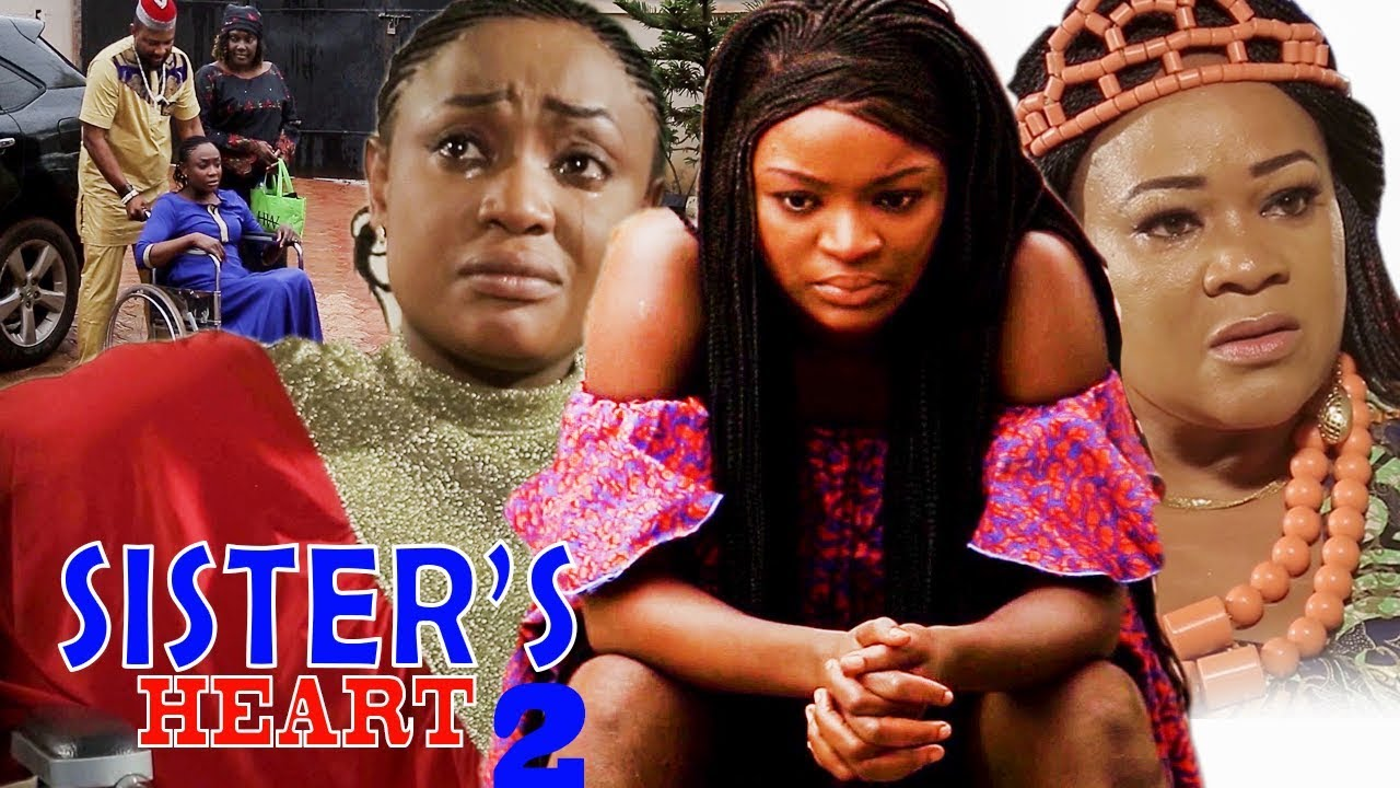 Download Sister's Heart Season 2 - New Movie| Chacha Ekeh|2019 Latest Nigerian Nollywood Movie
