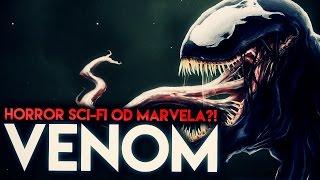 VENOM (R) - Horror Sci-Fi od Marvela?!   Dafuq