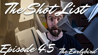 Ep 4.5 - How to make a Shot List for film