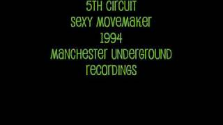 5th Circuit - Sexy Movemaker - 1994