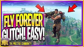*NEW* FLY FOREVER GLITCH ON FORTNITE! *Ps4/Xbox One/PC* (Fortnite Season 5 Glitches 2018)