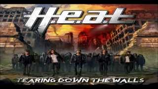 H.E.A.T. - Tearing Down The Walls (+ Instrumental + lyrics)