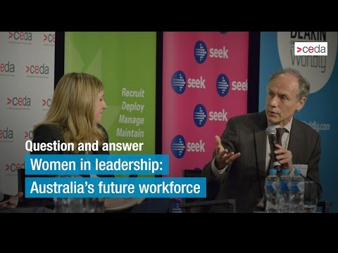 Question and answer - Women in leadership: Australia's future workforce