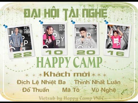 [Vietsub] HAPPY CAMP 22.10.2016 – Đại hội tài nghệ – Địch Lệ Nhiệt Ba, Thịnh Nhất Luân, Mã Tô