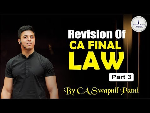 CA FINAL LAW REVISION part 3| special court |IBC| Dividend| by CA, CS,LLB Swapnil patni
