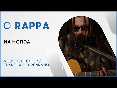 O Rappa - Na Horda (Acústico Oficina Francisco Brennand)