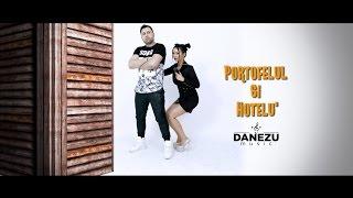 DANEZU SI CRISTINEL- PORTOFELUL SI HOTELU&#39 ( OFICIAL VIDEO 2016 )