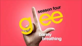 Barely Breathing - Glee [HD Full Studio]
