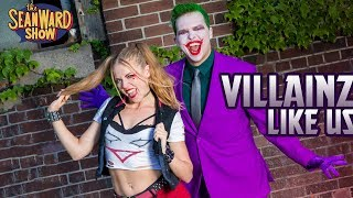 Joker & Harley Quinn Make a Rap Song! VILLAINZ LIKE US - The Sean Ward Show