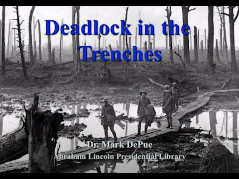 Dr. Mark DePue Discusses Trench Warfare During WWI