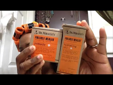 Dr. Miracle's Follicle Healer HYDRATING OIL & POMADE 1st Review ~ Relaxer Natural Hair