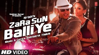 Zara Sun Balliye - Full Video Song - Krish - New Hindi Pop Song