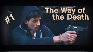 The Way of the Death  EP1  Horreur-Apocalypse [HD]