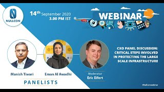 Critical Steps Involved In Protecting the Large Scale Infrastructure | CXO Panel Discussion