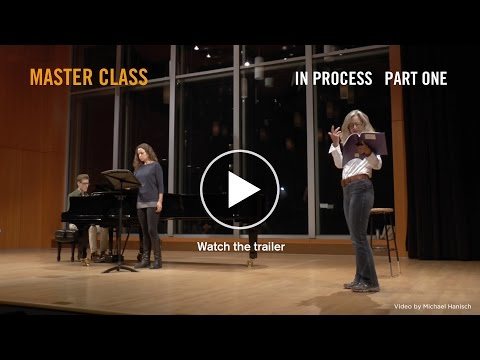 MASTER CLASS: In Process Part One