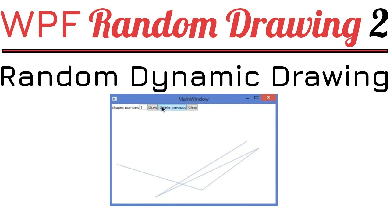 WPF C# — Random Drawing: Part 2 (random dynamic drawing)