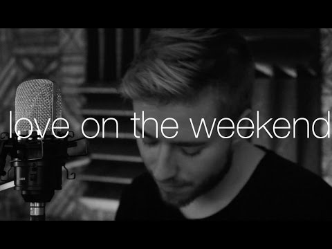 John Mayer - Love on the Weekend (cover)