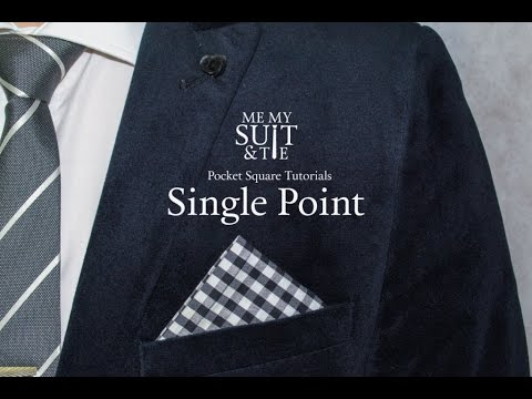 Pocket Square Tutorial How To Fold The Single Point