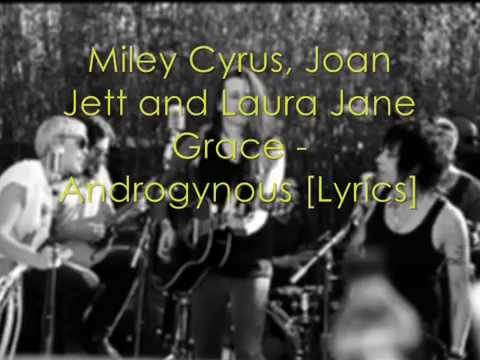 Miley Cyrus, Joan Jett And Laura Jane Grace - HH Presents Androgynous [Lyrics]