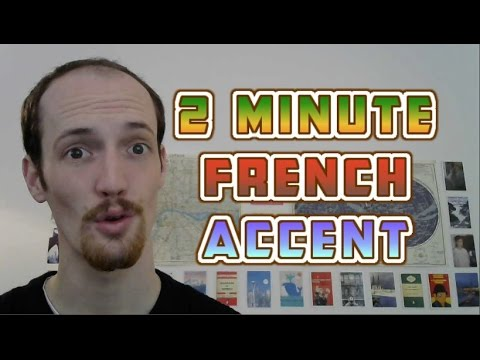 How To Do A French Accent In UNDER TWO MINUTES