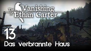 The Vanishing of Ethan Carter [13] [Das verbrannte Haus][Redux][Let's Play Gameplay Deutsch German] thumbnail