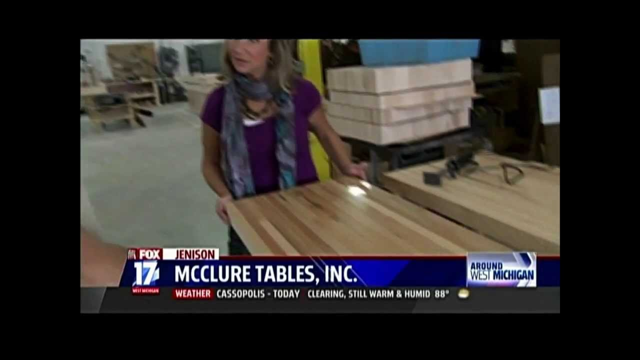 McClure Tables In The News: Fox 17 West Michigan, Pt 2