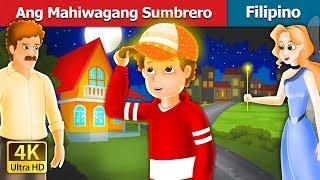 Ang Mahiwagang Sumbrero | Kwentong Pambata | Filipino Fairy Tales